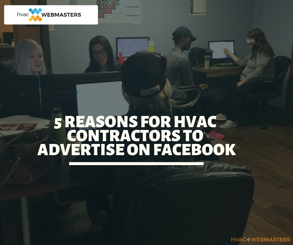 5 Reasons for HVAC Contractors to Advertise on Facebook Blog Cover