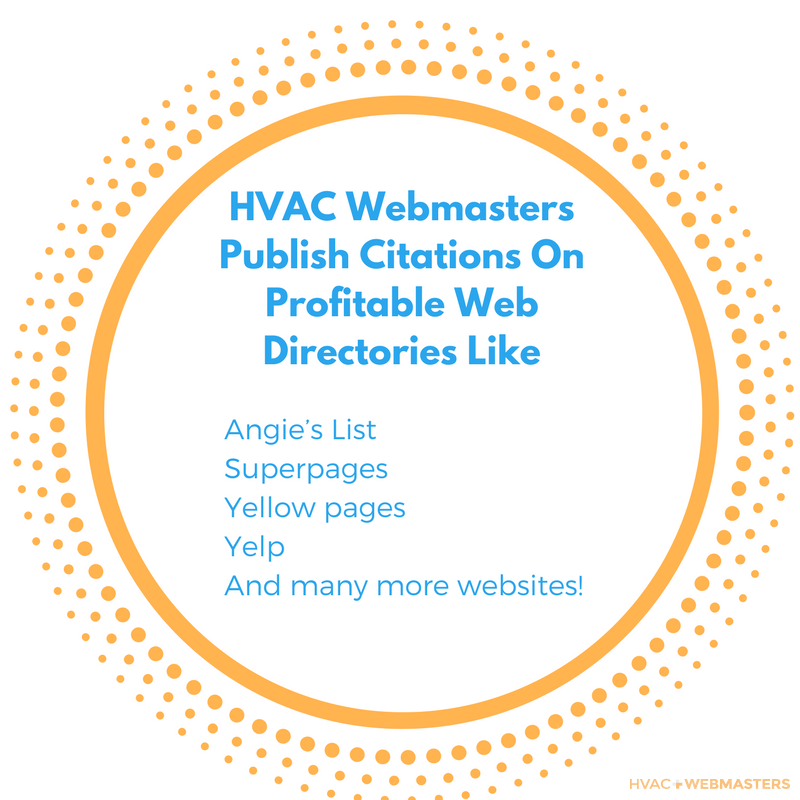 HVAC Webmasters Publish Citations On Profitable Web Directories Like Angie's List Superpages Yellow pages Yelp And Many More Websites!