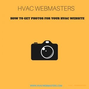 How To Get Photos For Your HVAC Website Graphic