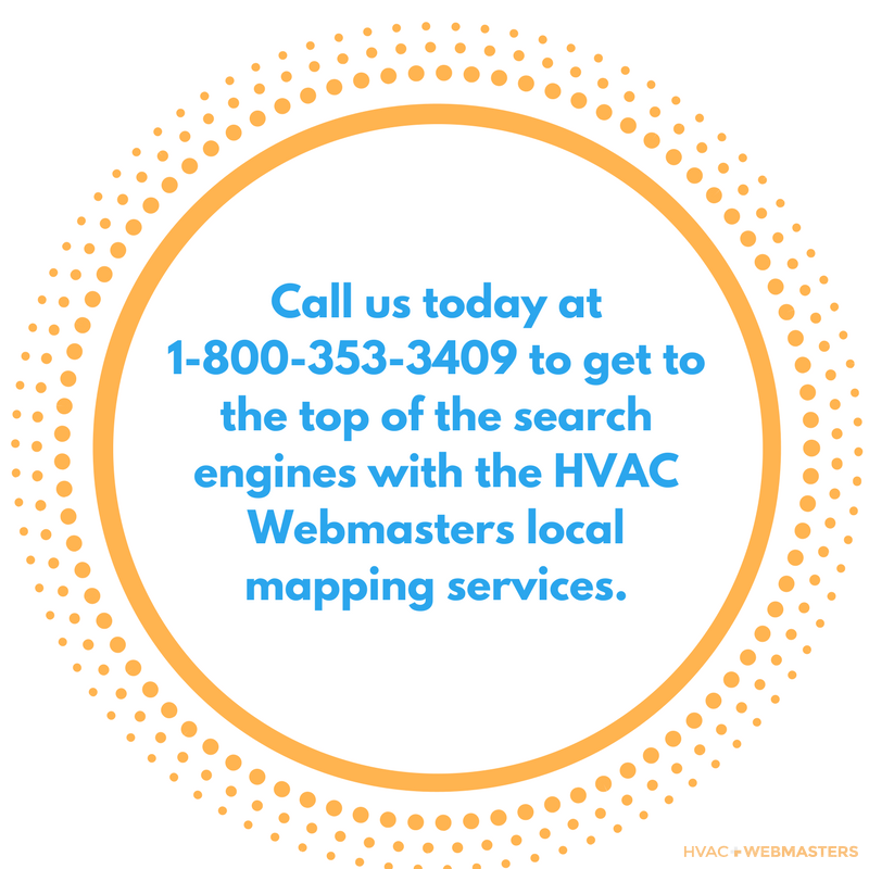 1-800-353-3409 To Get to The Top Of The Search Engines With The HVAC Webmasters Local Mapping Services.