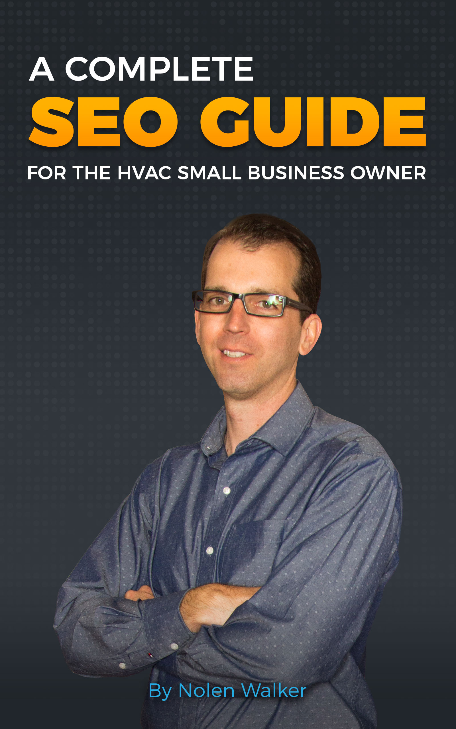 A Complete SEO Guide for the HVAC Small Business Owner