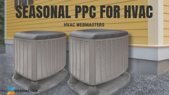 Seasonal PPC for HVAC Contractors Blog Graphic