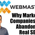 Why Marketing Companies Have Abandoned Real SEO Podcast Card